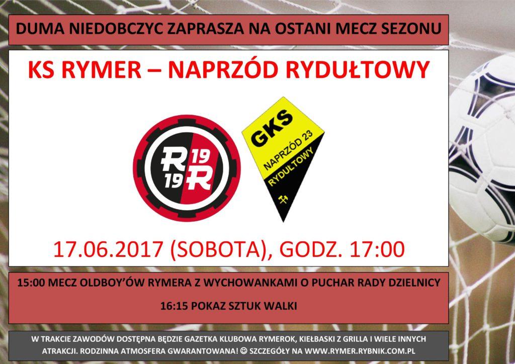plakat z zaproszeniem na mecz KS Rymer - GKS Rydułtowy. Z prawego boku piłka w siatce.
